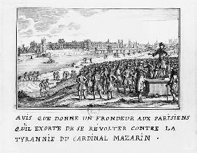 A man of the Fronde exhorting the Parisians to rise up against Cardinal Mazarin''s tyranny on 6th Ja